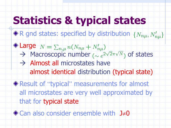 Statistics & typical states