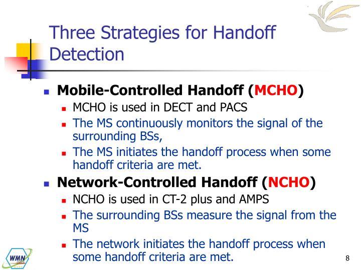 Three Strategies for Handoff Detection