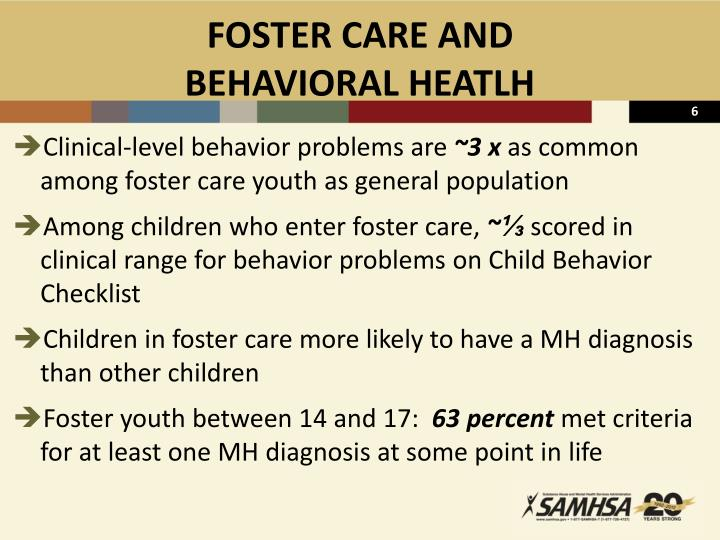 FOSTER CARE AND