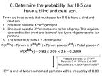 6 determine the probability that iii 5 can have a blind and deaf son