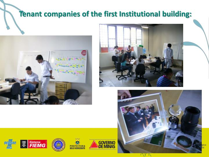 Tenant companies of the first Institutional building: