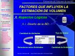 factores que influyen la estimaci n de volumen1