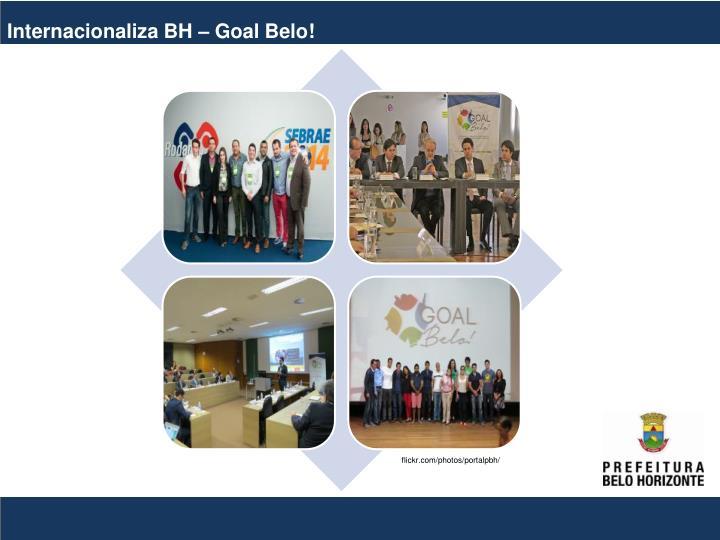 Internacionaliza BH – Goal Belo!