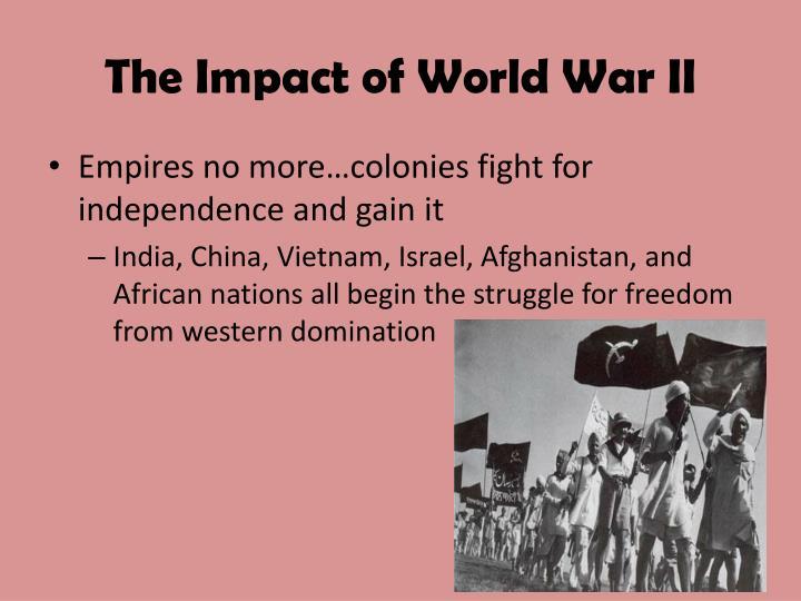The Impact of World War II