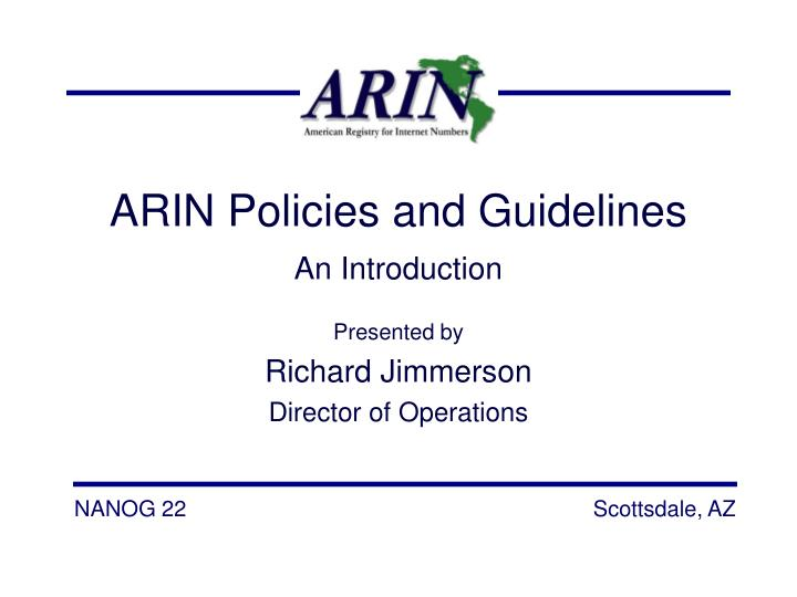 ARIN Policies and Guidelines