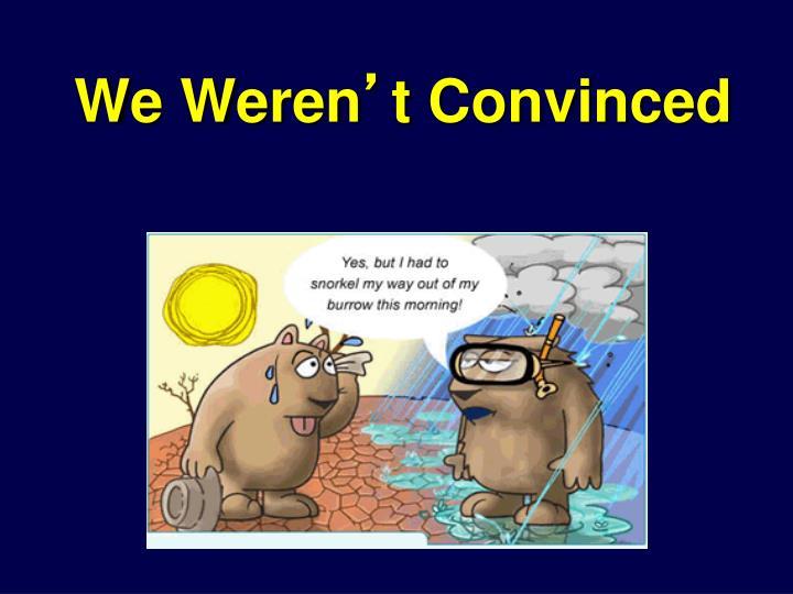 We Weren