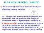 is the heckler model correct2