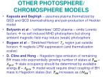 other photosphere chromosphere models