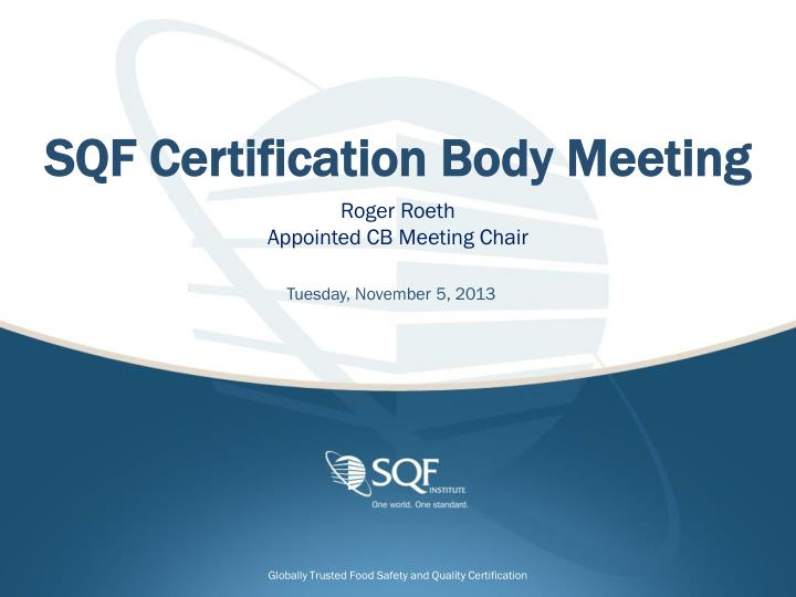 sqf certification body meeting n.
