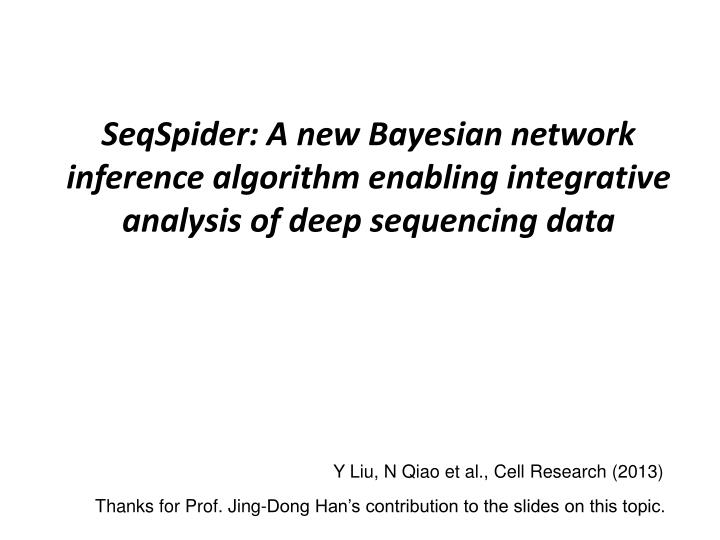 SeqSpider: A new Bayesian network inference algorithm enabling integrative analysis of deep sequencing data