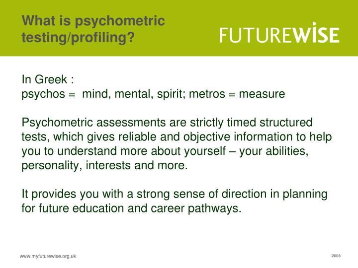 What is psychometric testing/profiling?