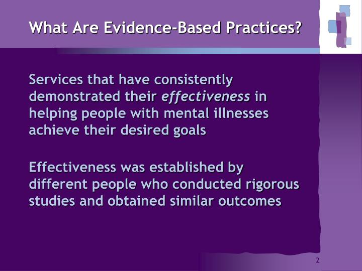 What are evidence based practices