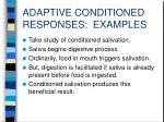 adaptive conditioned responses examples