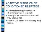 adaptive function of conditioned response1