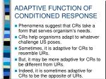 adaptive function of conditioned response3