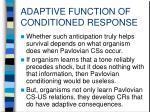 adaptive function of conditioned response5
