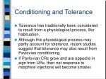 conditioning and tolerance1