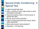 second order conditioning a special test