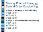 sensory preconditioning vs second order conditioning