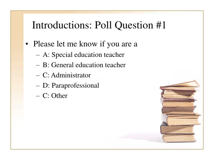Introductions poll question 1