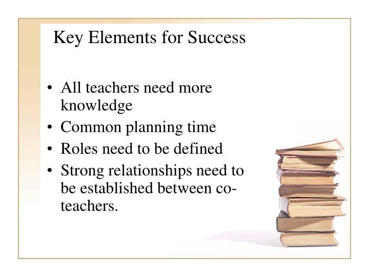 Key Elements for Success