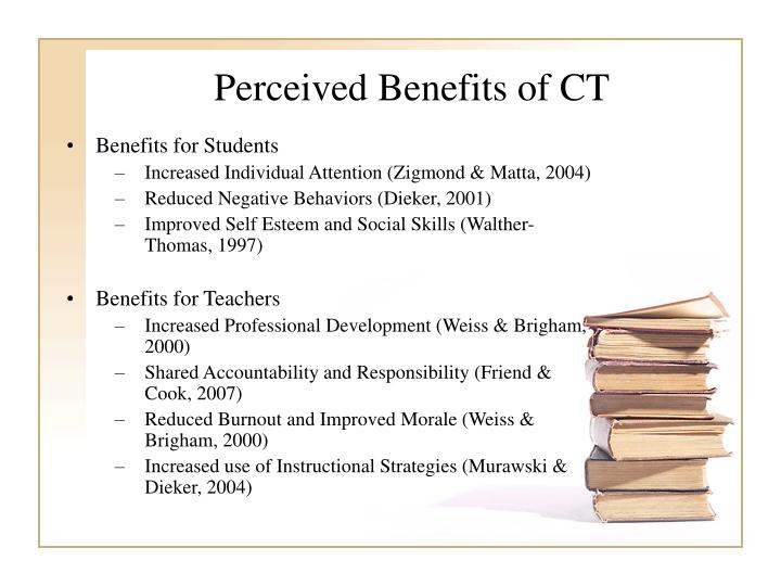 Perceived Benefits of CT