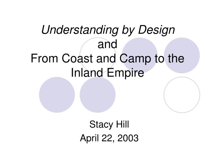 understanding by design and from coast and camp to the inland empire n.
