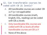 12 can transferable courses be coded with cb 21 levels
