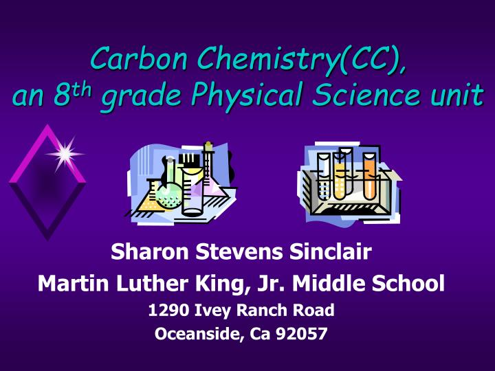 carbon chemistry cc an 8 th grade physical science unit n.