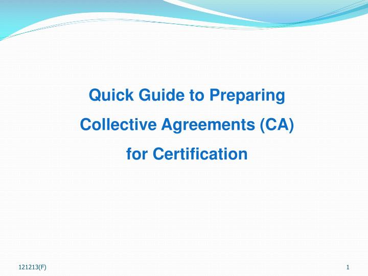 Quick Guide to Preparing Collective Agreements (CA)
