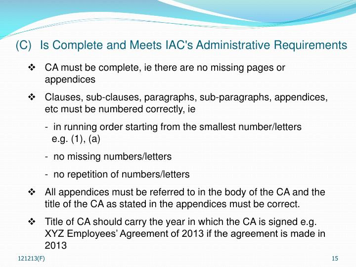 (C)	Is Complete and Meets IAC's Administrative Requirements