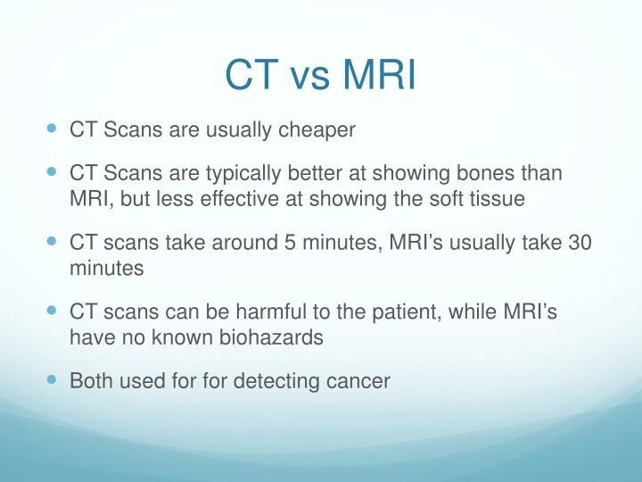 CT vs MRI