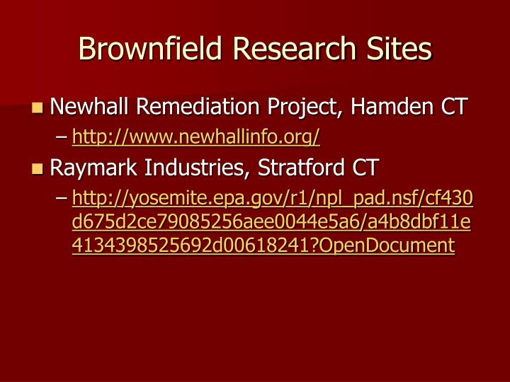Brownfield Research Sites