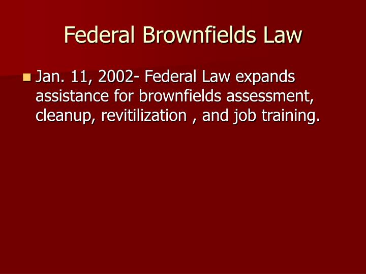 Federal Brownfields Law