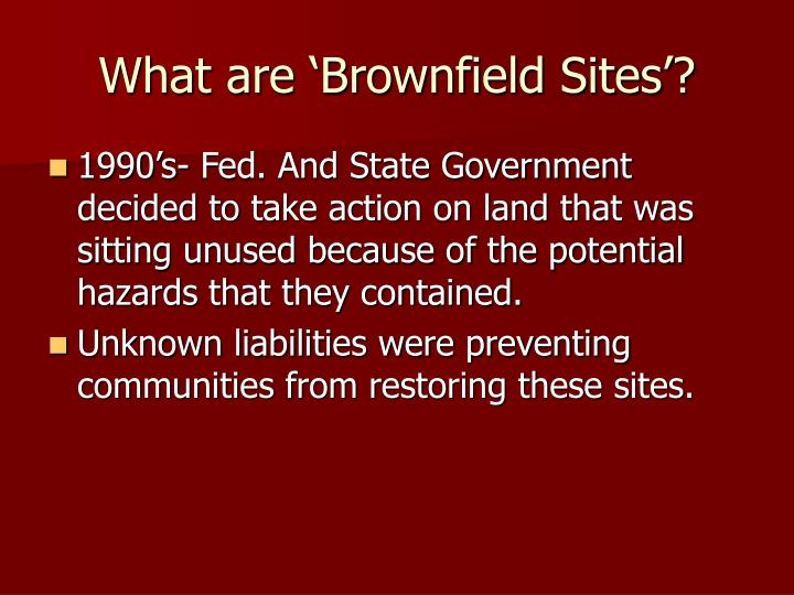 What are brownfield sites1