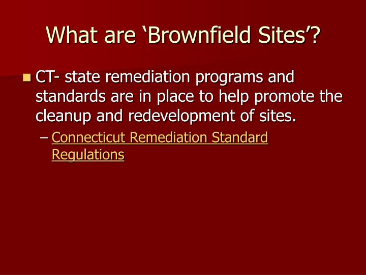 What are 'Brownfield Sites'?