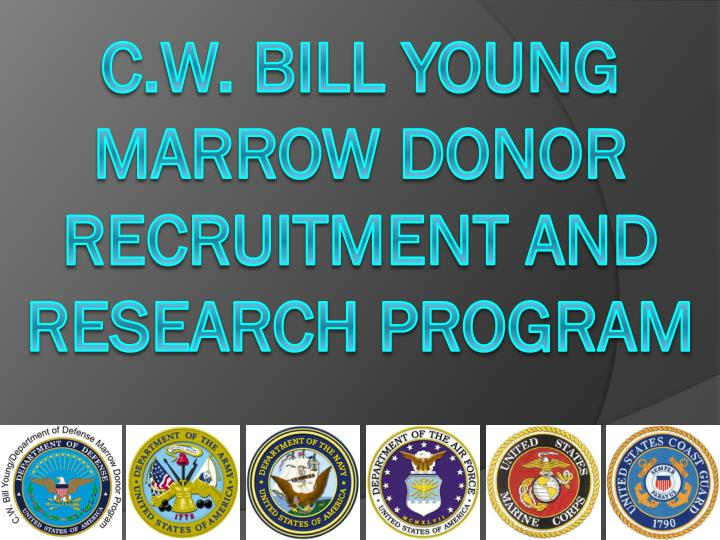 c w bill young marrow donor recruitment and research program n.