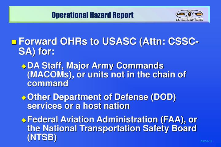 Forward OHRs to USASC (Attn: CSSC-SA) for:
