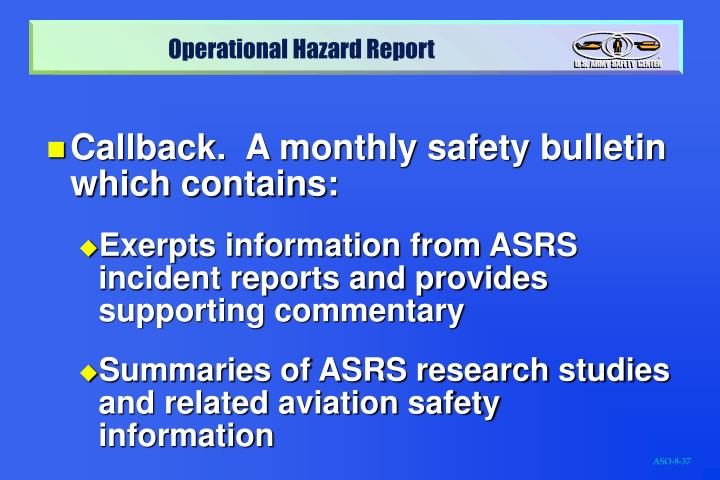 Callback.  A monthly safety bulletin which contains: