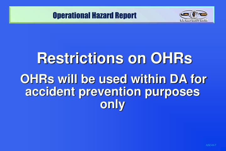 Restrictions on OHRs