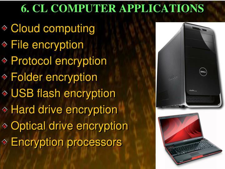 6. CL COMPUTER APPLICATIONS