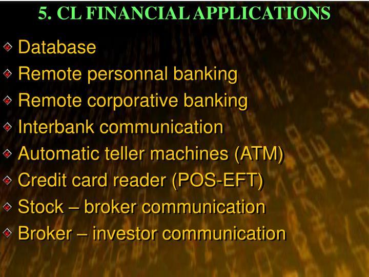 5. CL FINANCIAL APPLICATIONS