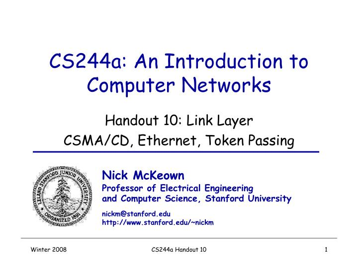 cs244a an introduction to computer networks n.