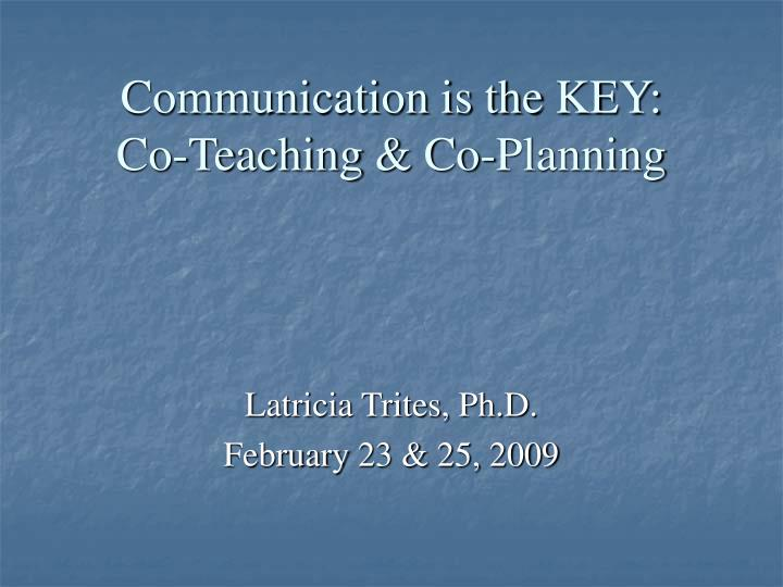 Communication is the key co teaching co planning