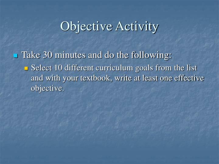 Objective Activity