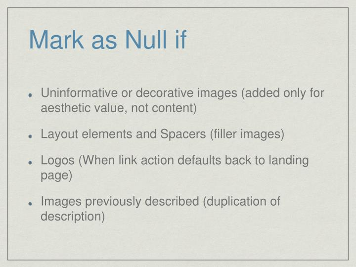 Mark as Null if