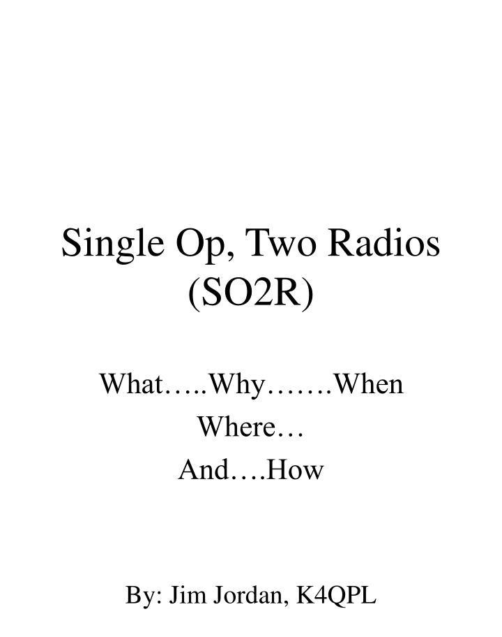 single op two radios so2r n.