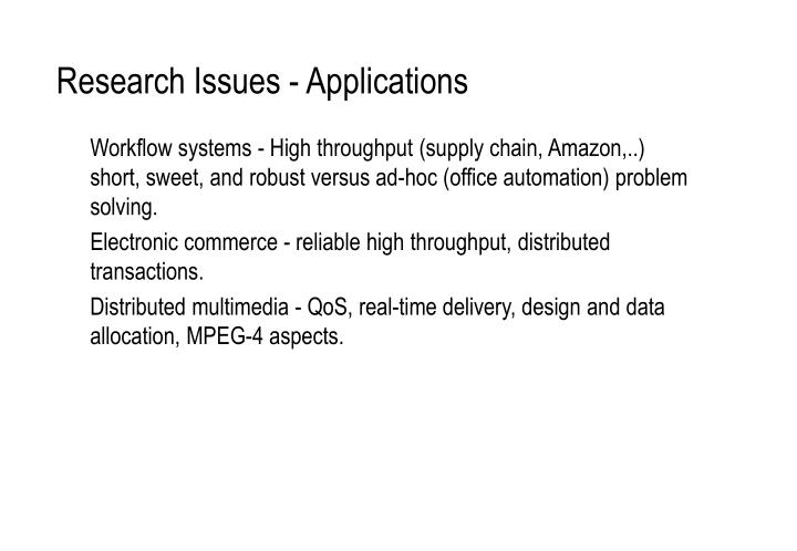 Research Issues - Applications