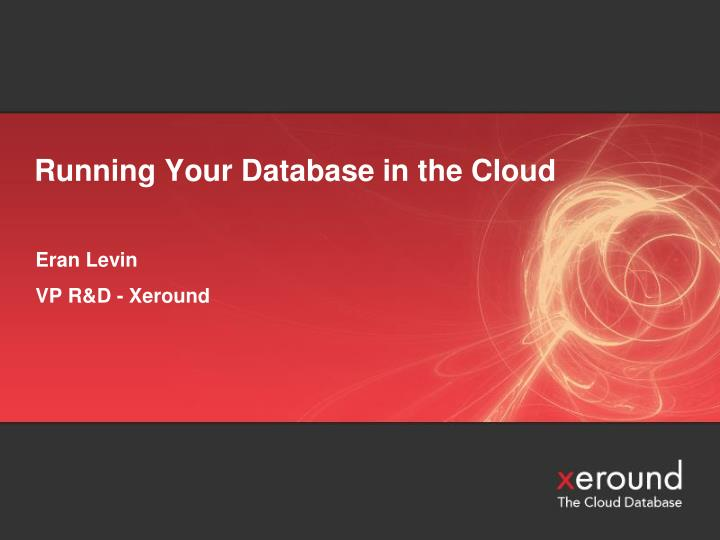 running your database in the cloud n.