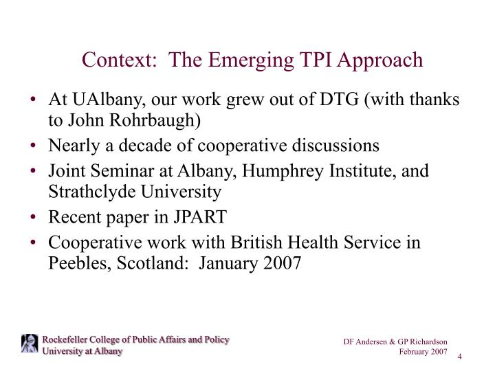 Context:  The Emerging TPI Approach